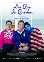 Los Que Se Quedan - the Film - Indocumentales