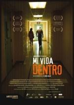 Mi Vida Dentro - the Film - Indocumentales
