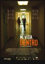 Mi Vida Dentro - the Film - Indocumentales